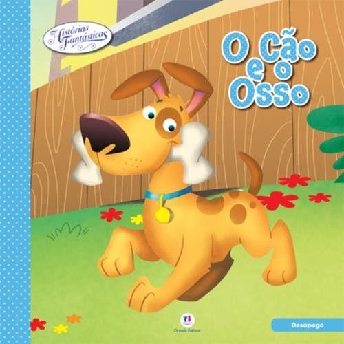 Cão e o Osso, O - Coleção Histórias Fantásticas