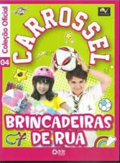 CARROSSEL BRINCADEIRAS DE RUA - VOL 04
