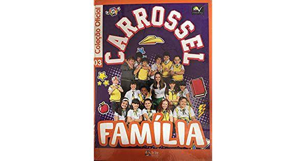 CARROSSEL FAMÍLIA - VOL 03
