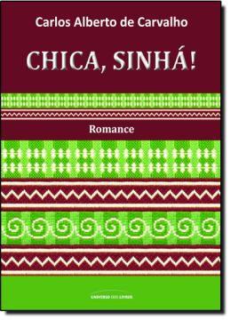 CHICA, SINHA
