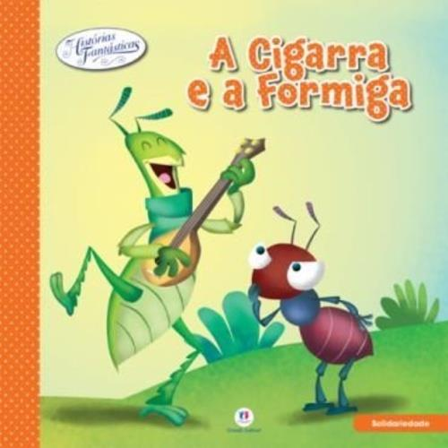 LII-HISTORIAS FANTASTICAS CIGARRA E A FORMIGA