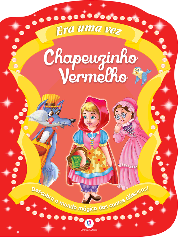 CONTOS CLÁSSICOS RECORTADOS - CHAPEUZINHO VERMELHO
