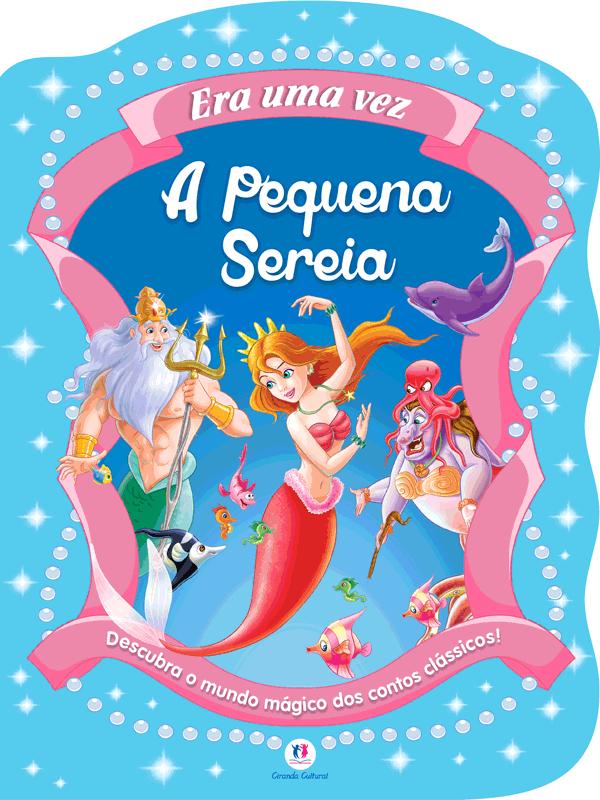 CONTOS CLÁSSICOS RECORTADOS - PEQUENA SEREIA