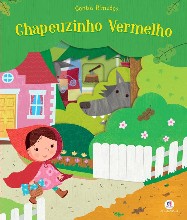 CONTOS RIMADOS - CHAPEUZINHO VERMELHO