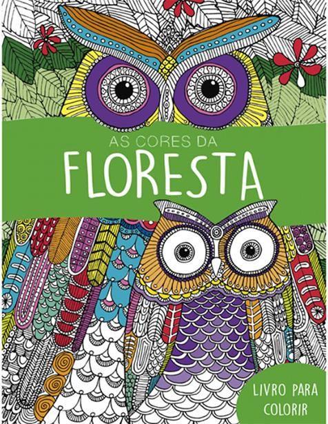 Cores Da Floresta, As - Livro de Colorir