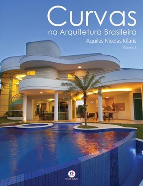 CURVAS NA ARQUITETURA BRASILEIRA - Vol.2