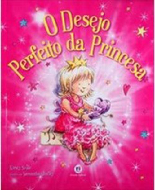 Desejo Perfeito da Princesa, O