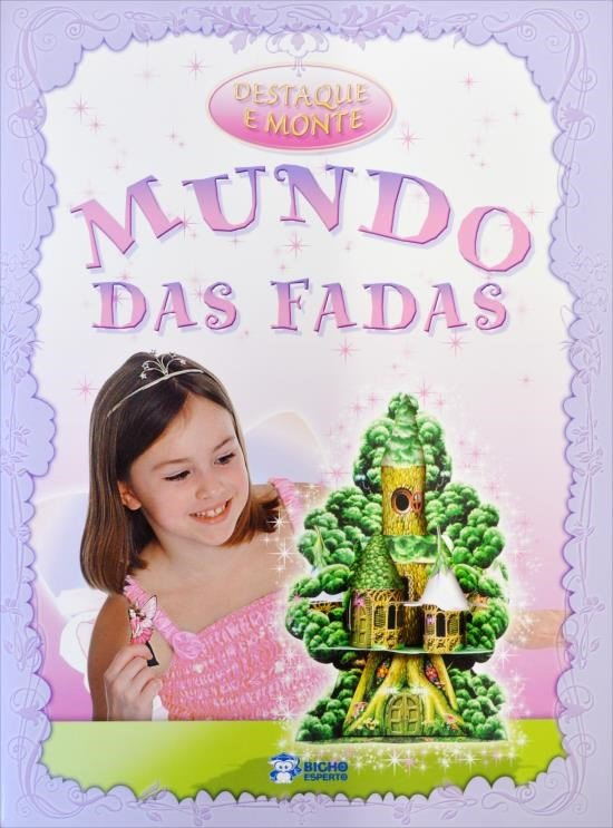 DESTAQUE E MONTE - MUNDO DAS FADAS