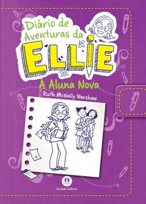 DIÁRIO DE AVENTURAS DA ELLIE- ALUNA NOVA
