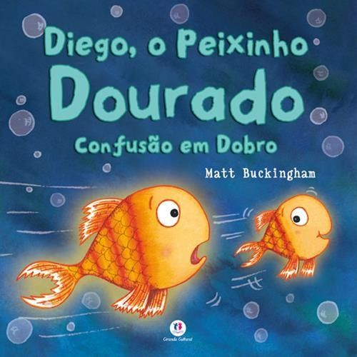 Diego, o Peixinho Dourado: Confusão em Dobro