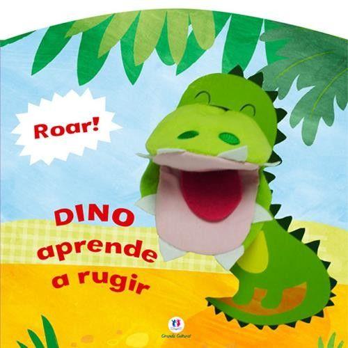 Dino Aprende a Rugir - Livro Fantoche