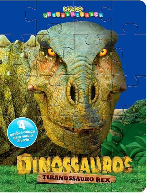 Dinossauros Tiranossauro Rex - Livro Quebra-cabeças