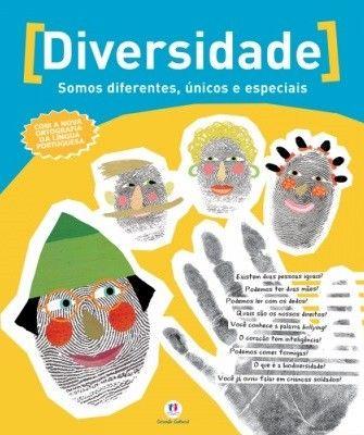 DIVERSIDADE - SOMOS DIFERENTES. UNICOS E ESPECIAIS