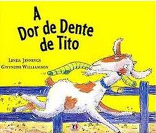 Dor de Dente de Tito, A