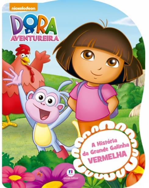 Dora a Aventureira: A História da Grande Galinha Vermelha