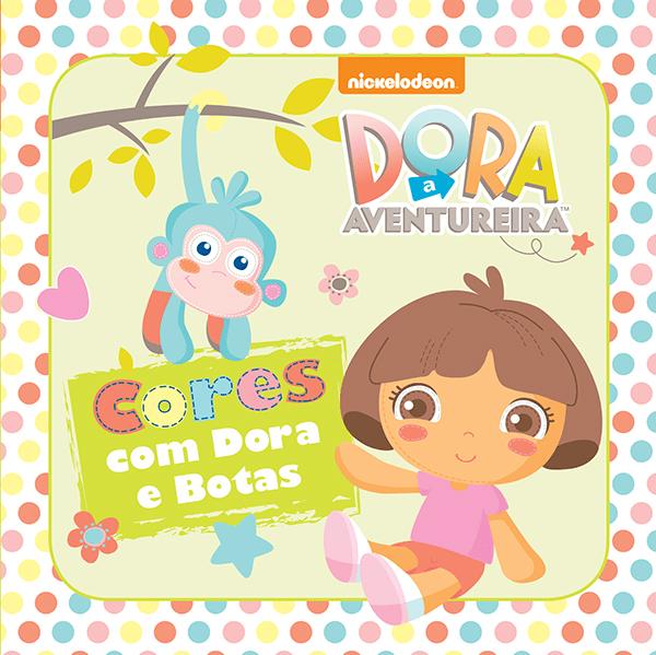 Dora Baby: Cores com Dora e Botas - Livro de Banho
