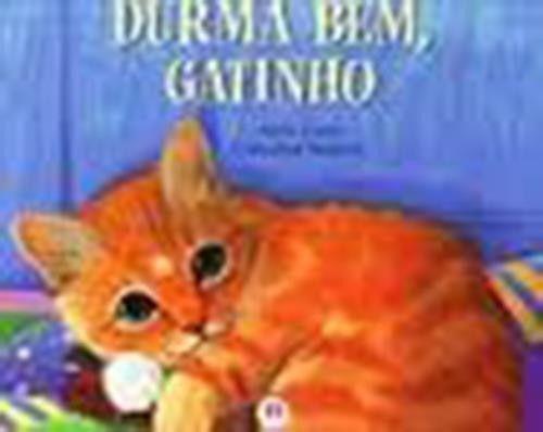 Durma Bem, Gatinho
