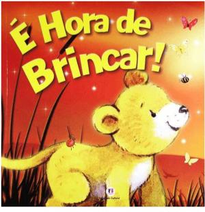 É HORA DE BRINCAR!