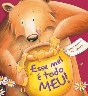 ESSE MEL E TODO MEU!
