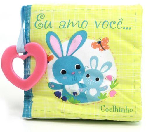 Eu Amo Você... Coelhinho - Livro de Pano