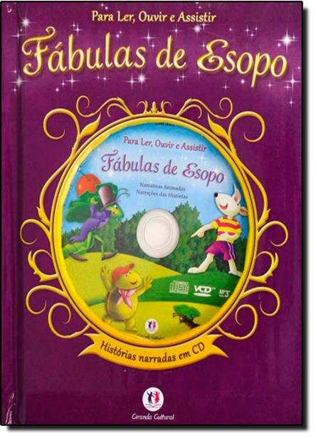 Fábulas de Esopo - Coleção Para Ler, Ouvir e Assistir - Com a Nova Ortografia da Língua Portuguesa