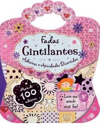 FADAS CINTILANTES - LEVE-ME BOLSA COM ADESIVOS