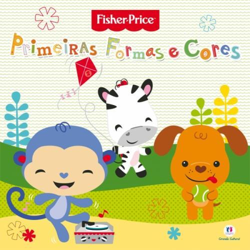 Fisher Price: Primeiras Formas e Cores