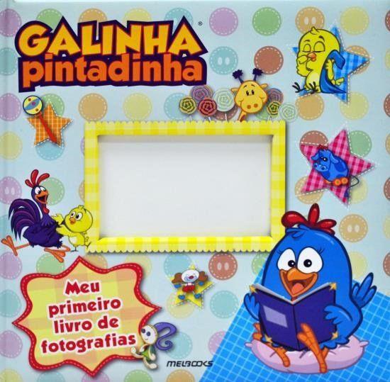 GALINHA PINTADINHA - MEU 1 LIVRO DE FOTOGRAFIAS