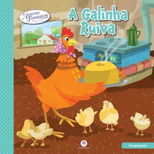 Galinha Ruiva, A - Coleção Histórias Fantásticas