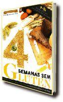 GUIA DA BOA SAÚDE 4 SEMANAS SEM GLÚTEM ED.16