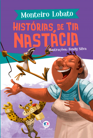 MONTEIRO LOBATO - HISTÓRIAS DA TIA NASTÁCIA
