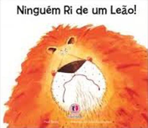 NINGUÉM RI DE UM LEÃO!