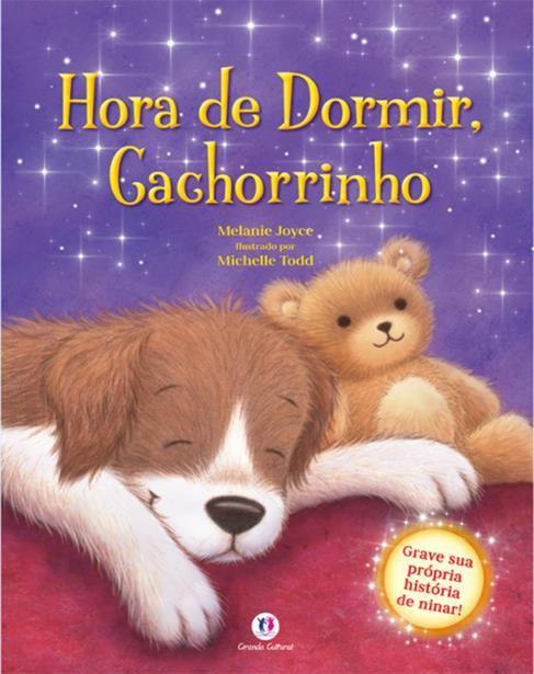 Hora de Dormir, Cachorrinho - Livro Sonoro