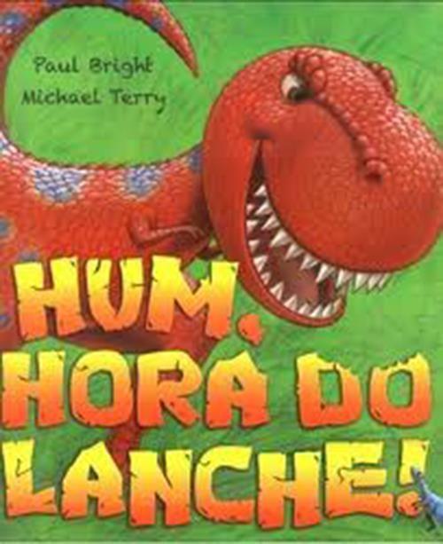 HUM, HORA DO LANCHE!