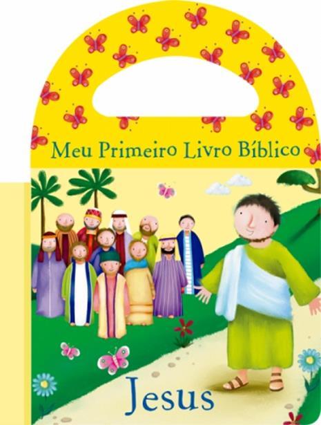 Jesus - Coleção Meu Primeiro Livro Bíblico - Livro de Banho