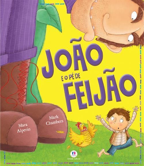 JOÃO E O PÉ DE FEIJÃO - Contos Clássicos