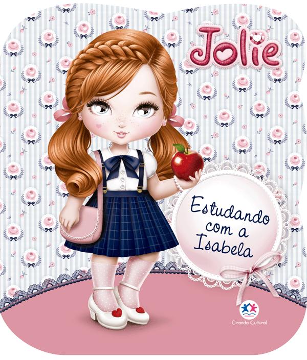 JOLIE-ESTUDANDO COM A ISABELA