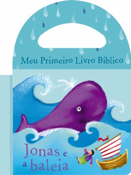 Jonas e a Baleia - Coleção Meu Primeiro Livro Bíblico - Livro de Banho