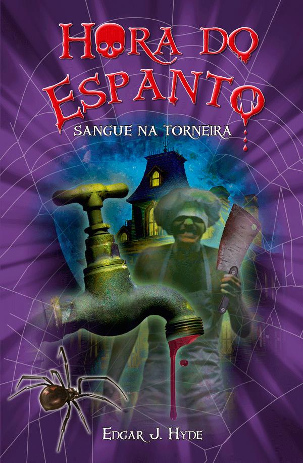 LIJ-HORA DO ESPANTO-SANGUE NA TORNEIRA