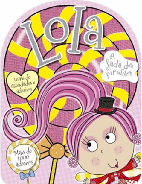 Lola, a Fada dos Pirulitos