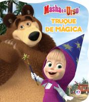 MASHA E O URSO- TRUQUE DE MÁGICA