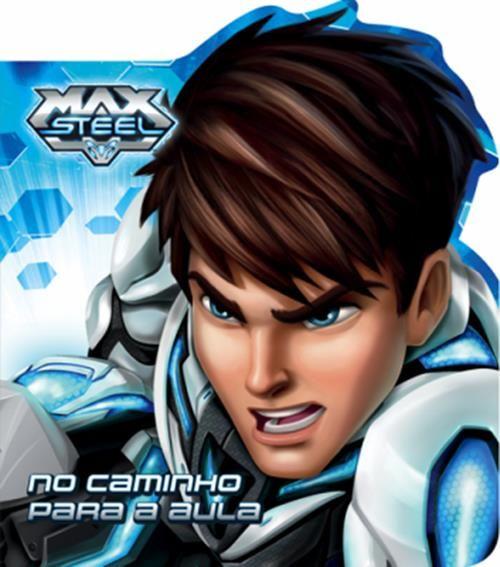 Max Steel: No Caminho Para a Aula