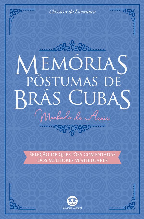 MEMORIAS PÓSTUMAS DE BRÁS CUBAS