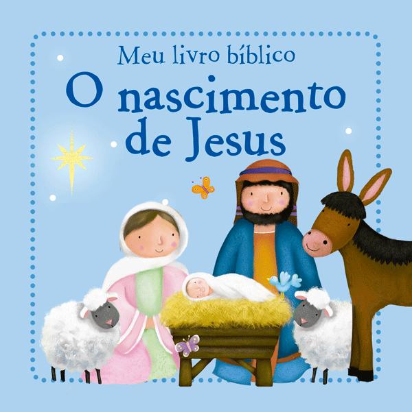 MEU LIVRO BIBLICO - O NASCIMENTO DE JESUS