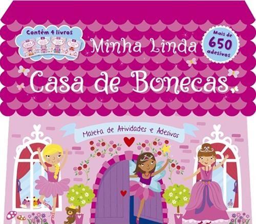 Minha Linda Casa de Bonecas - Maleta de Atividades e Adesivos