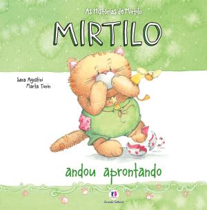 AS HISTÓRIAS DE MIRTILO- ANDOU APRONTANDO