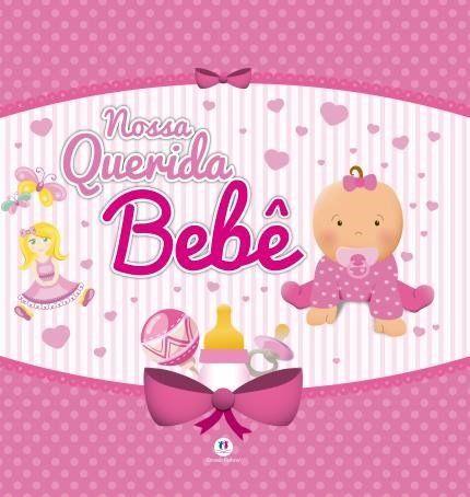 Nossa Querida Bebê