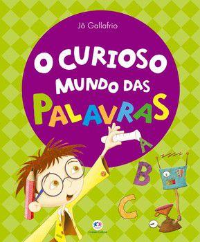 O CURIOSO MUNDO DAS PALAVRAS