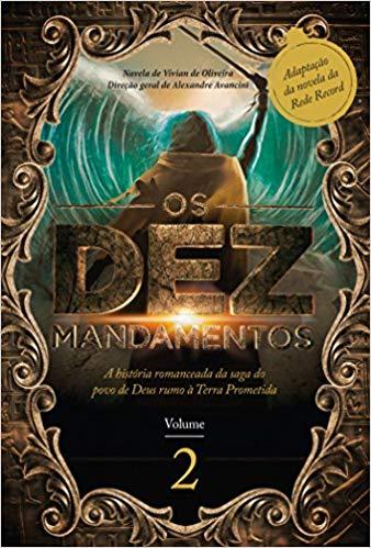 OS DEZ MANDAMENTOS (VOL.2)