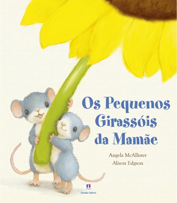 OS PEQUENOS GIRASSÓIS DA MAMÃE